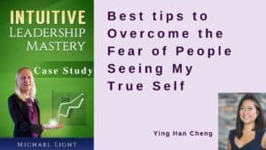 Best tips to Overcome the Fear of People Seeing My True Self