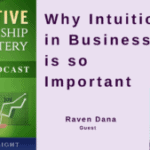 038 Why Intuition in Business is so Important