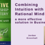035 Combining Intuition with Rational Mind – a more effective solution in Business