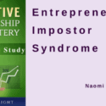 How to Overcome Entrepreneurial Impostor Syndrome Case Study