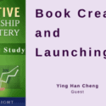 Book Creation and Launching Case Study, with Ying Han Cheng