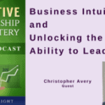042 Business Intuition and Unlocking the Ability to Lead