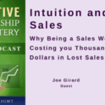 040 Intuition and Sales – Why Being a Sales Weirdo is Costing you Thousands of Dollars in Lost Sales