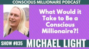 Guest 005- What Would it Take to Be a Conscious Millionaire?! with JV Crum III