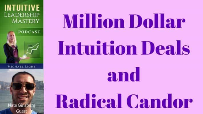 065 Million Dollar Intuition Deals and Radical Candor with Nate Ginsburg – Transcript