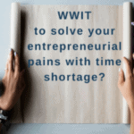 Entrepreneur Time Shortage Solutions
