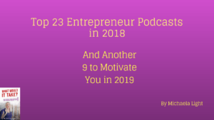 Top 23 Entrepreneur Podcasts in 2018; And Another 9 to Motivate You in 2019