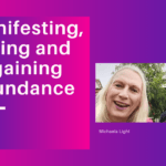 089 Manifesting, Losing and Regaining Abundance with Jessica Huntington